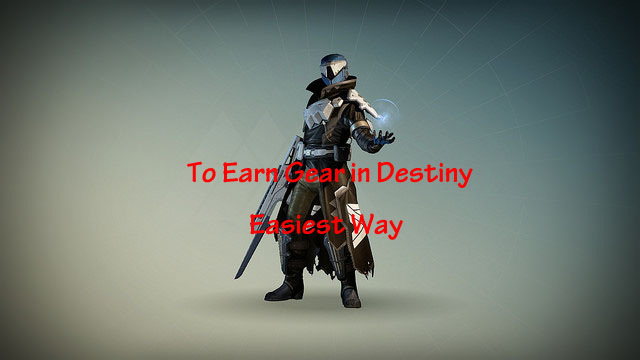 Earn Destiny Gear