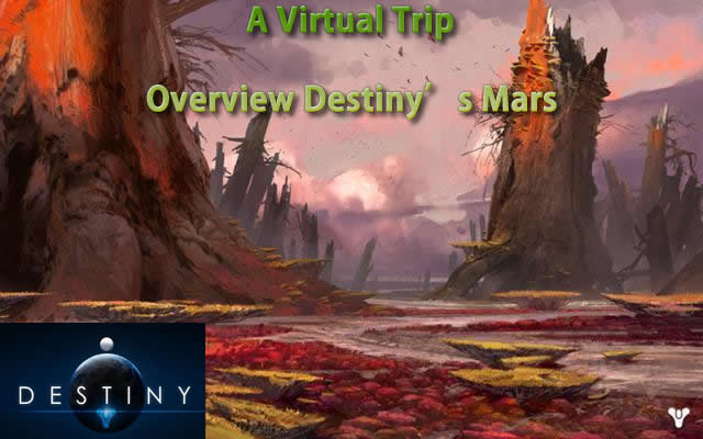 A Virtual Trip to Overview Destiny's Mars